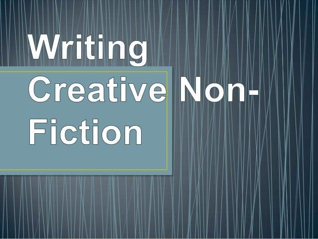 Writing creative non fiction