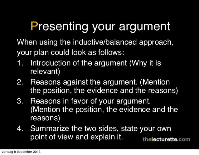 presenting an argument In academic writing, while developing an argument it is essential that a focus is established before taking a stance so that it drives the research idea.
