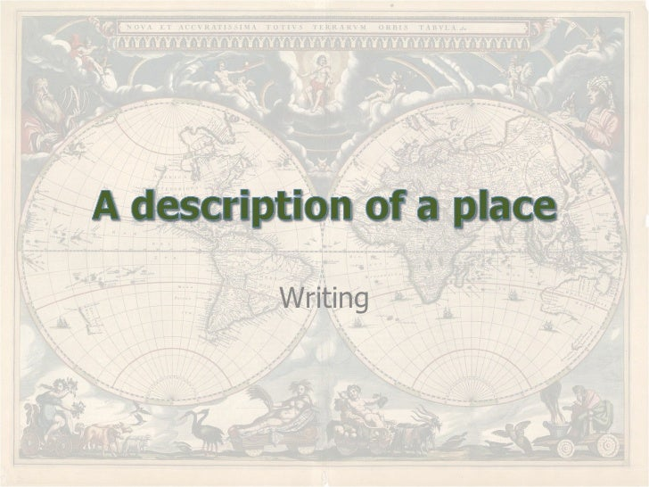 Describe place you have visited essay