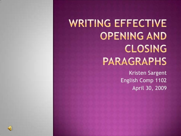 Writing Effective Opening And Closing Paragraphs