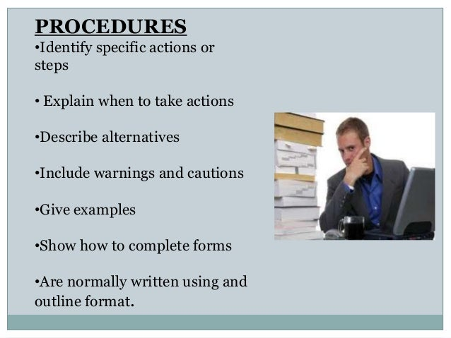process procedures essay In the last section of the essay, you should outline the process in a sequential order in case the procedure demands certain actions which must be taken at specific.