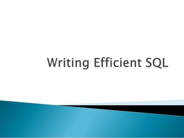 Writing efficient sql