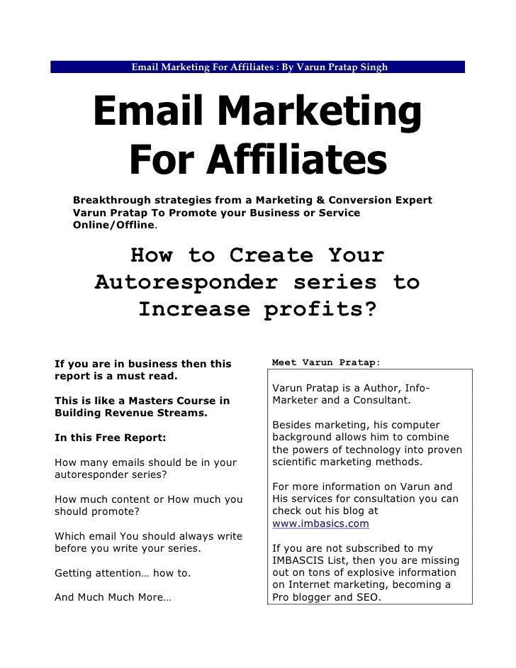 Email Marketing For Affiliates : By Varun Pratap Singh            Email Marketing         For Affiliates    Breakthrough s...