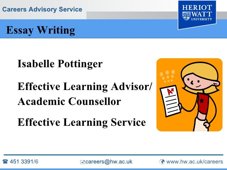 Essay Writing <ul><li>Isabelle Pottinger </li></ul><ul><li>Effective Learning Advisor/ </li></ul><ul><li>Academic Counsell...