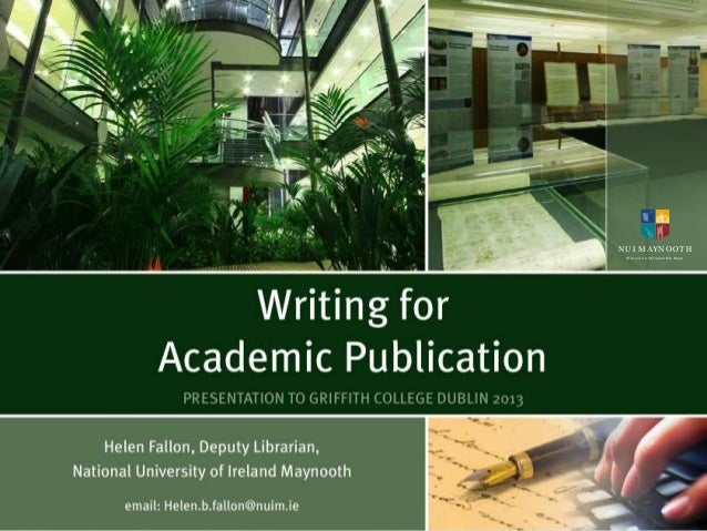 Writing for academic publishing Griffith College, Dublin