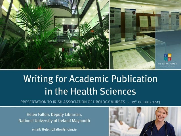 Writing for academic publishing in Nursing