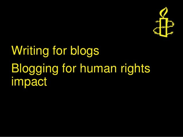 Writing for blogsBlogging for human rightsimpact