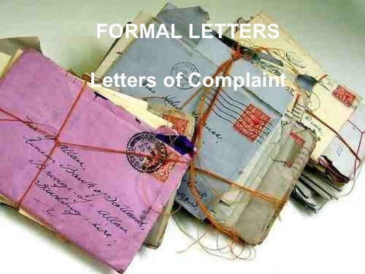 FORMAL LETTERSLetters of Complaint