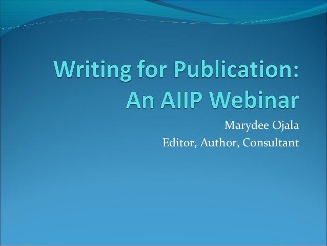 Marydee Ojala Editor, Author, Consultant