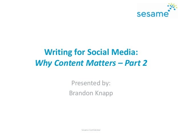 Writing for Social Media: Why Content Matters – Part 2