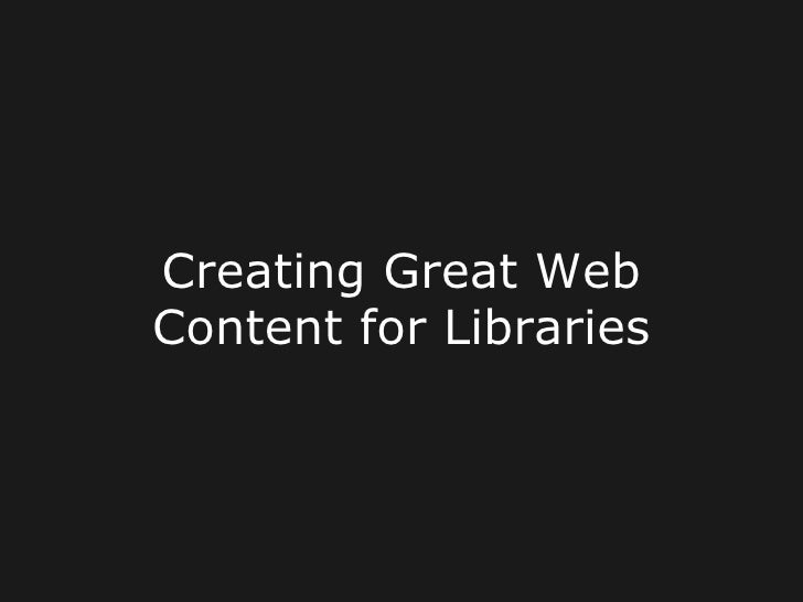 Creating Great Web Content for Libraries