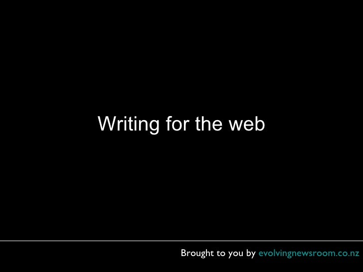 Writing For The Web (with notes on slides)