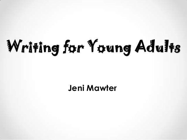 Writing for young adults