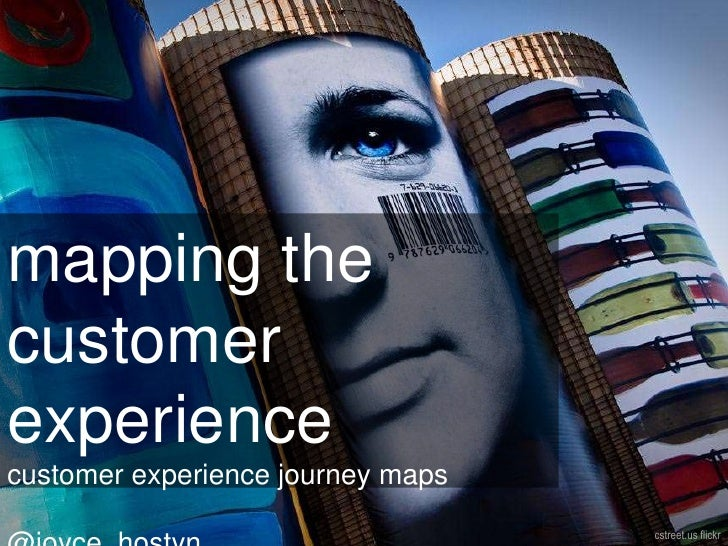 Mapping the customer experience with customer experience  journey maps