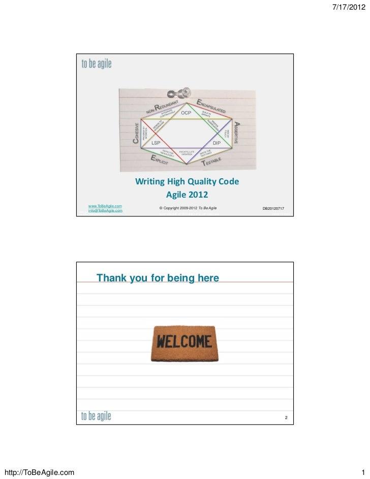 7/17/2012                                                     Writing High Quality Code                                   ...