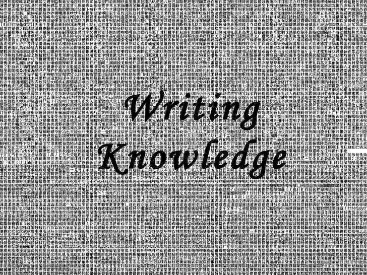 Writing Knowledge