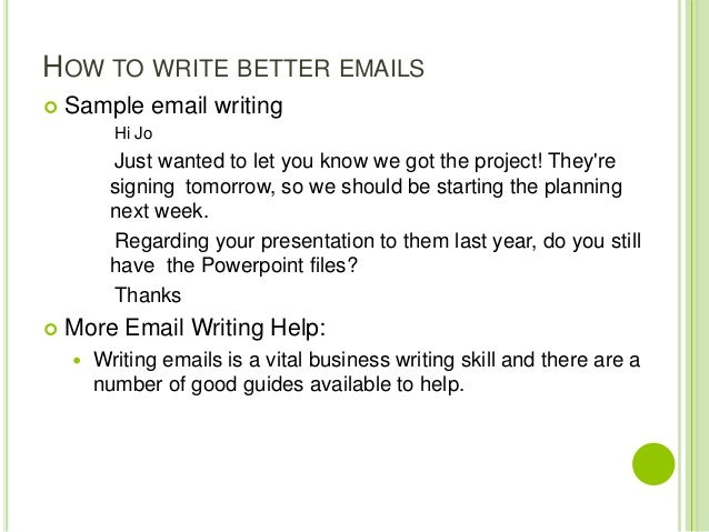 email writing samples A more formal email writing skills practice a more formal email look at the exam question and answer and do the exercises to improve your writing skills.