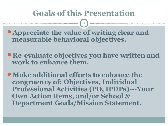 writing measurable objectives Getting smart: writing measurable objectives and outcomes we usually use the smart criteria to write measurable getting smart: writing measurable objectives and.