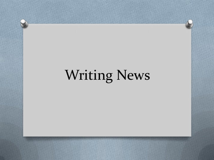 Writing News