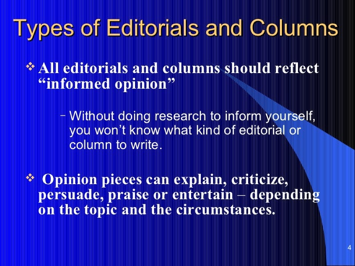 Are opinion pieces in newspapers the same as persuasive pieces?? Were they written to persuade?
