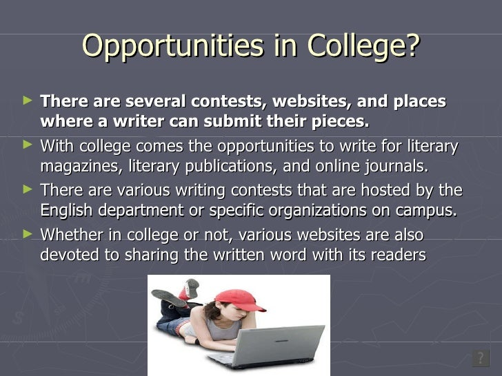 Writing opportunities for college students