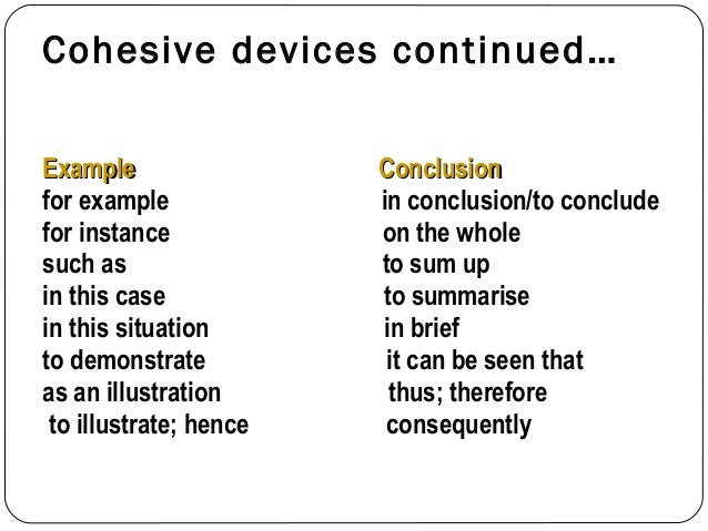 essay writing linking devices They turn separate sentences you write into a whole text and if you use them correctly your marks will improve when teachers mark your essays they have a whole set of criteria that they are checking your writing against – and using these linking devices correctly is way up on this list so you need a good grasp of how to use them.