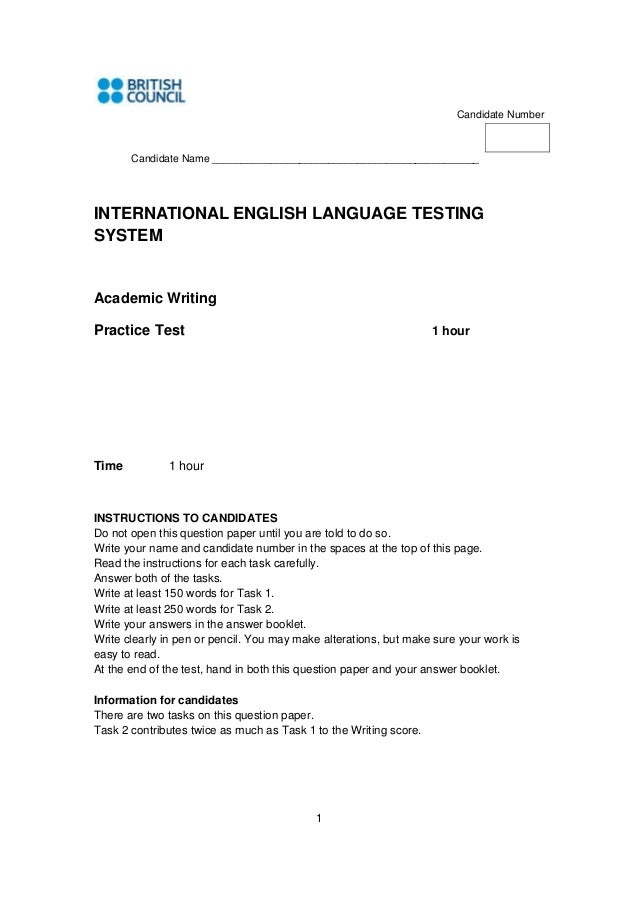 1 Candidate Number Candidate Name ______________________________________________ INTERNATIONAL ENGLISH LANGUAGE TESTING SY...