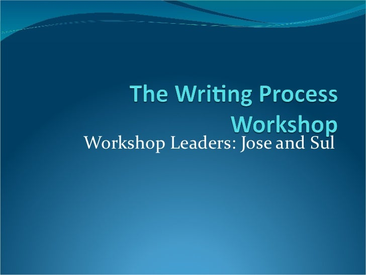 Writing process workshop