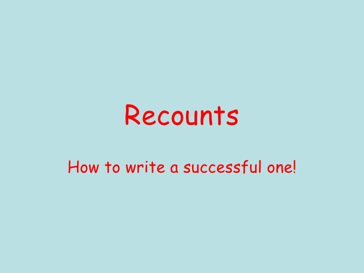 Writing recounts