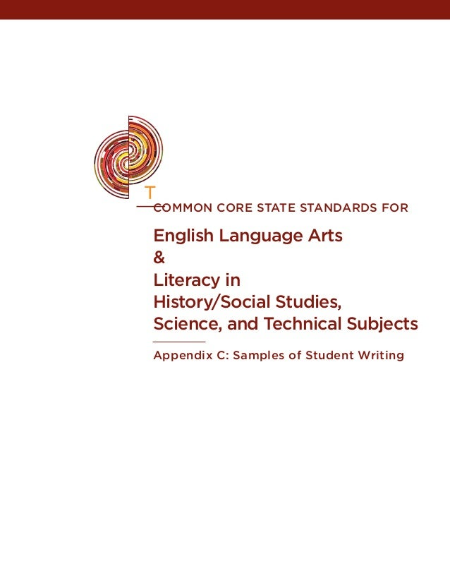 common core state STANDARDS FOR English Language Arts & Literacy in History/Social Studies, Science, and Technical Subject...