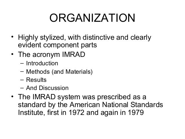 Does anyone know the organization of a technical scientific paper? if so please help.?