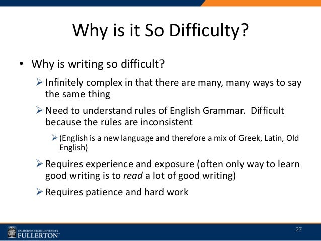 Difficulty with writing