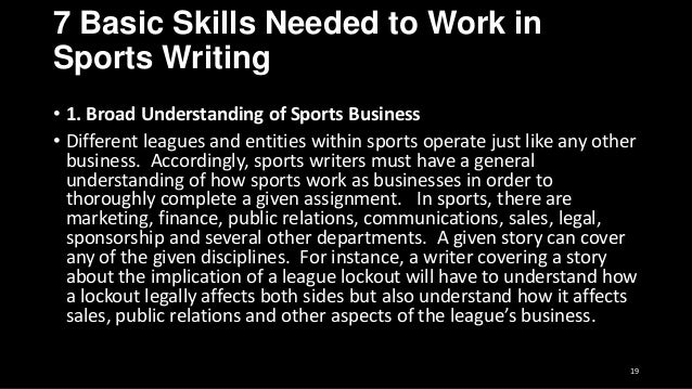 how to write a sport article Sports have led to perhaps the most famous leads in journalism, because almost  all sportswriting is feature writing, in which the author is.