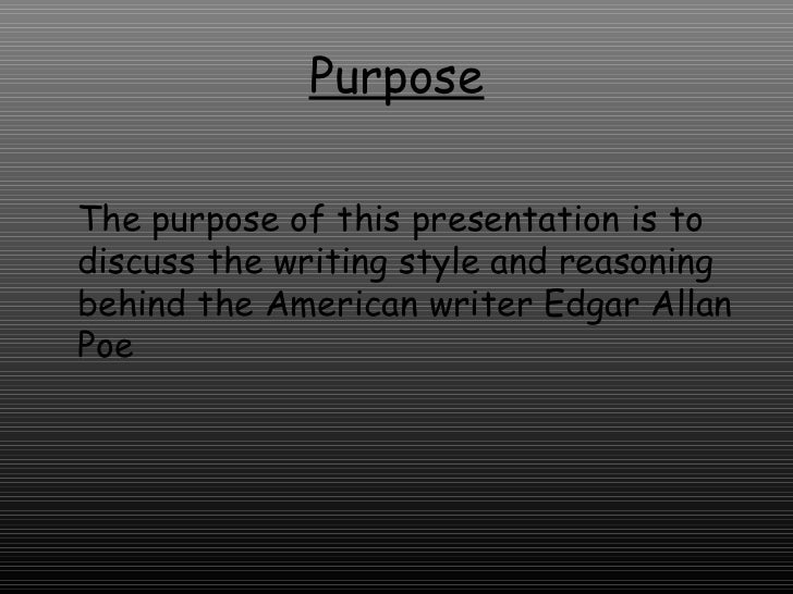 an analysis of the writing style of edgar allan poe an american author Edgar allan poe writing style source  add a comment submit just now edgar allan poe style source  the navy he went under the name edgar perry.