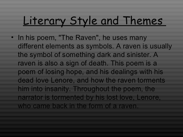 the theme of death and darkness in edgar allan poes poems The attitude towards the death of a beloved in edgar allan poe's poems, the raven edgar allan poe as an american dark romanticist suffered a lot in his life.