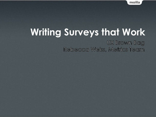 Writing Surveys that Work