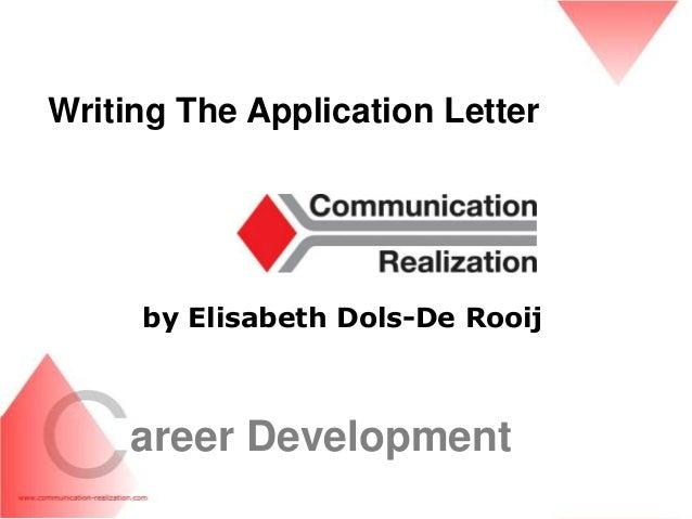 Writing The Application Letter / Career development