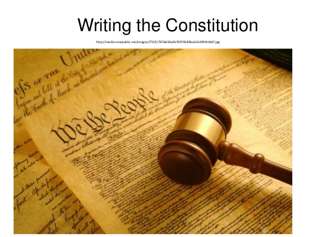 1. Writing the Constitution http://media.nowpublic.net/images//70/5/7058a54a3b76978186ba2e5d9941db2f.jpg