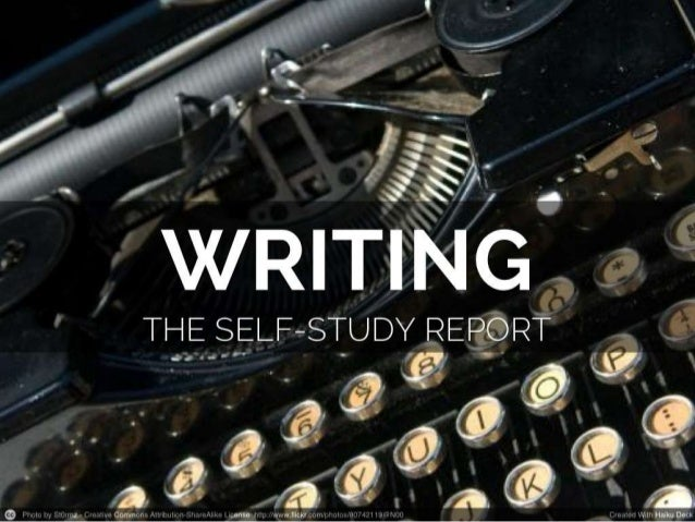Writing the Self-Study Report