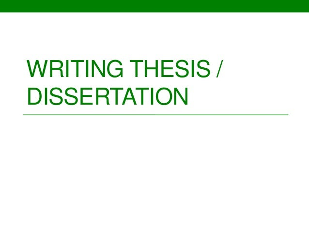 Writing A Dissertation Or Thesis