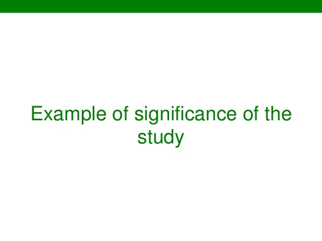 Significance Of Study Thesis