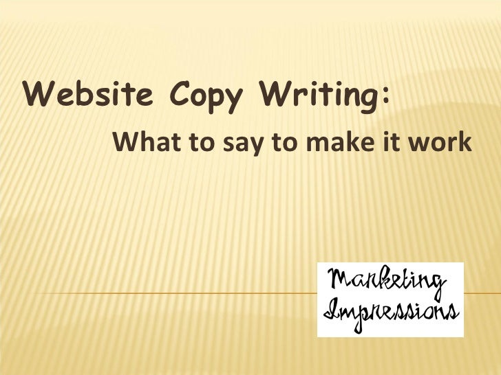 Website Copy Writing: What to say to make it work