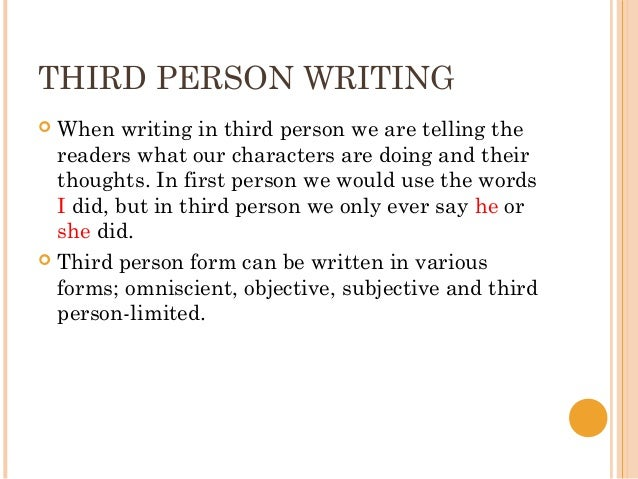 writing a narrative essay in third person When writing a personal narrative -- a story about an event that happened to you -- you can write in third person by using your first name or inventing a name rather than using first-person.