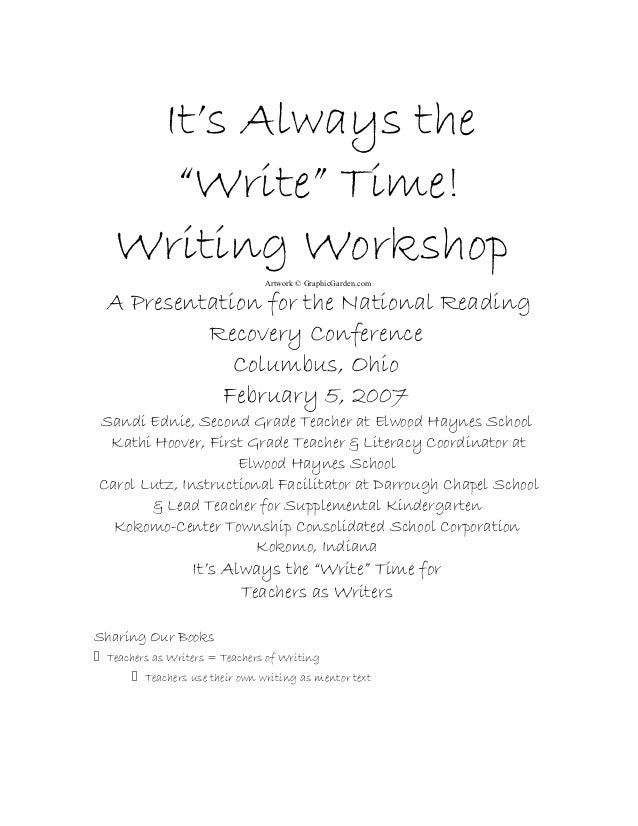 """It's Always the """"Write"""" Time! Writing Workshop Artwork © GraphicGarden.com A Presentation for the National Reading Recover..."""