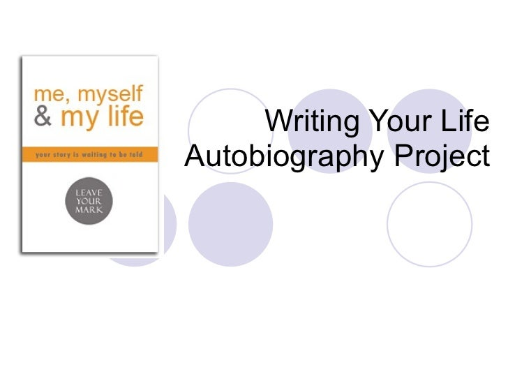 Writing Your Life  Autobiography Project