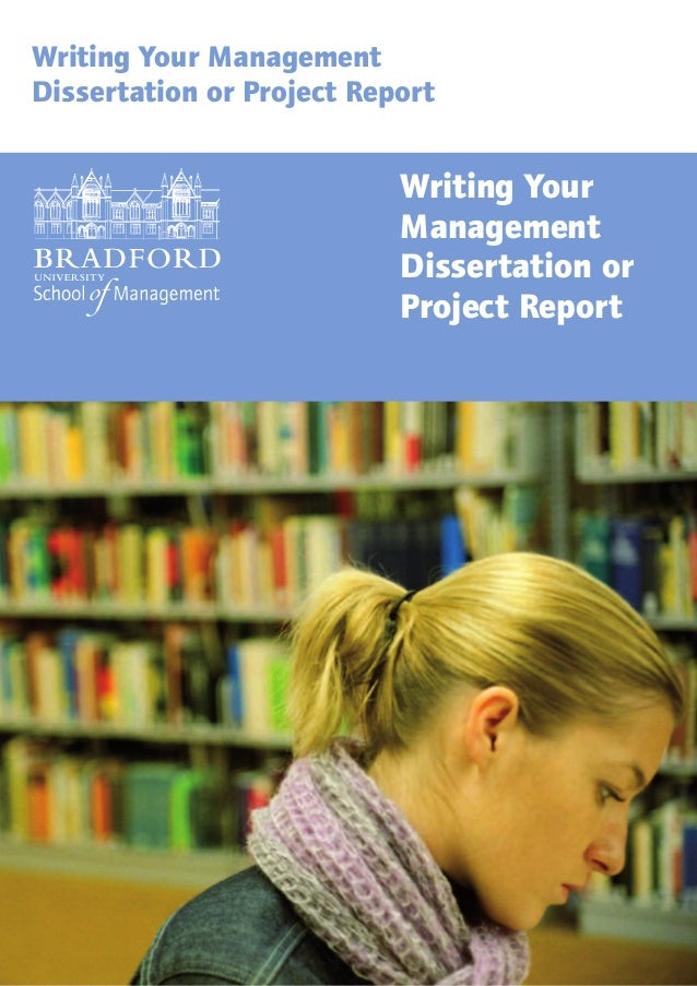 Writing Your ManagementDissertation or Project Report                           Writing Your                           Man...