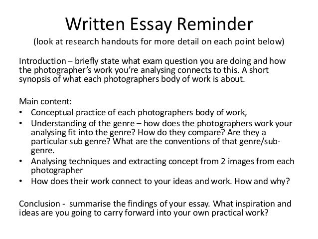 Written Essay Reminder   (look at research handouts for more detail on each point below)Introduction – briefly state what ...