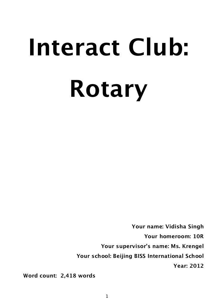 Interact Club:                  Rotary                                        Your name: Vidisha Singh                    ...