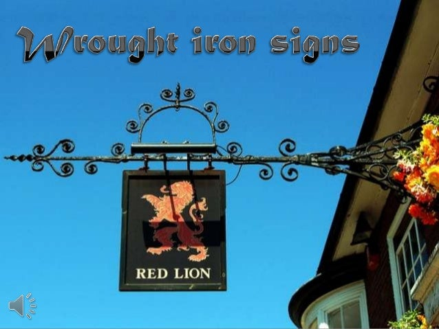 Wrought iron signs (v.m.)