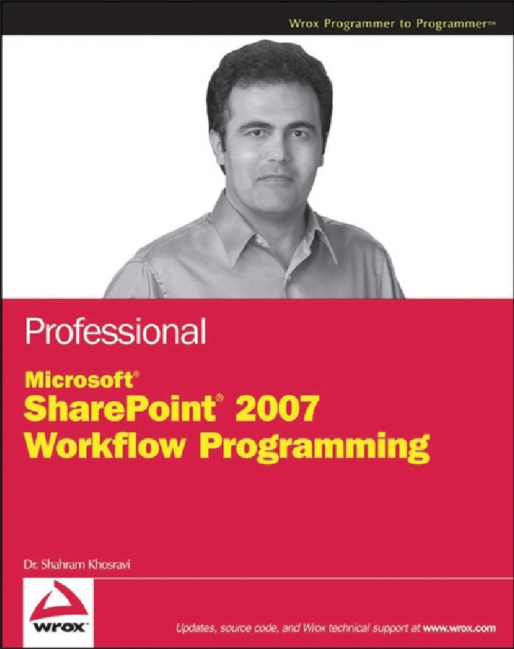 Wrox   Professional Microsoft Share Point 2007 Workflow Programming (2008)